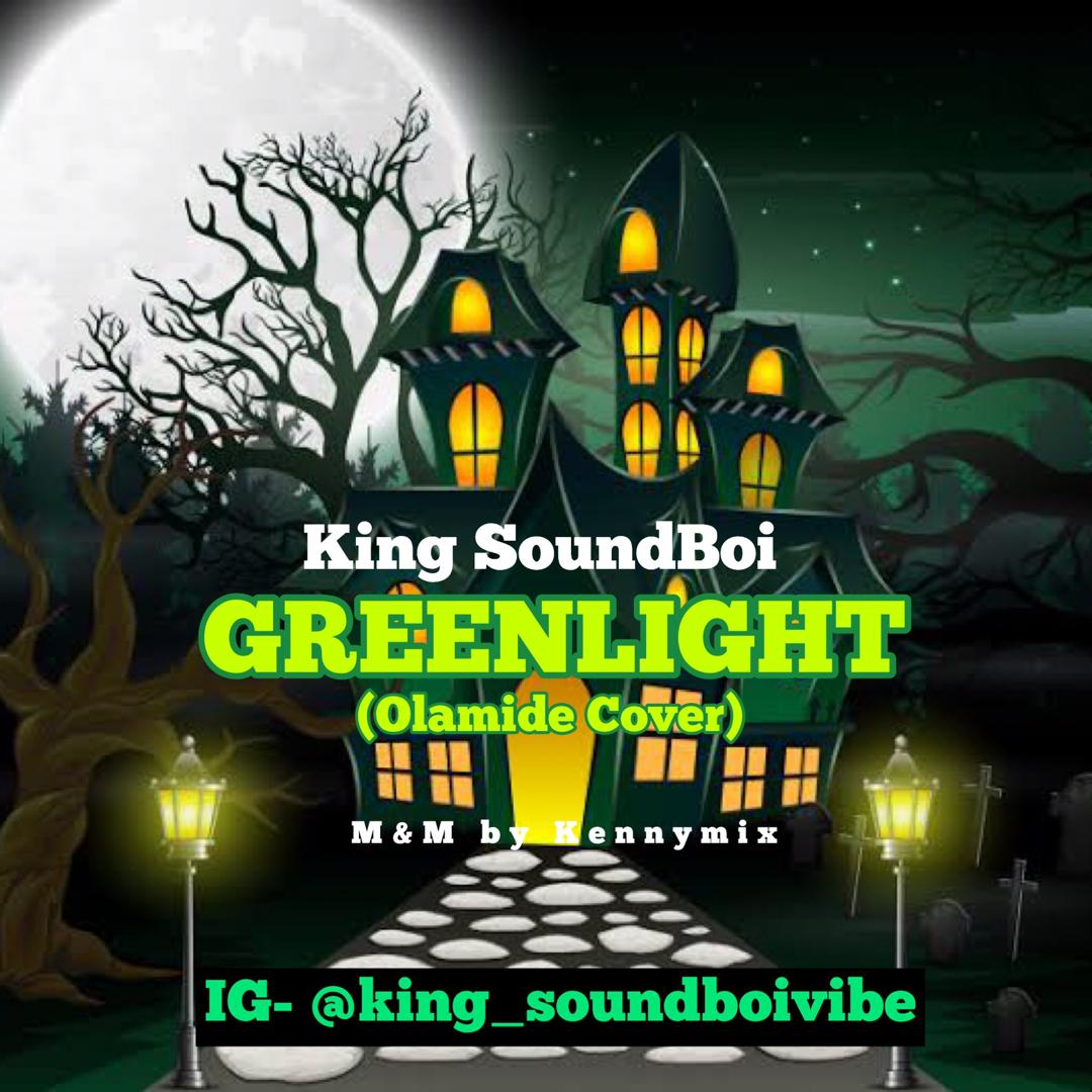 King-Soundboi-Greenlight-Cover-mp3-download