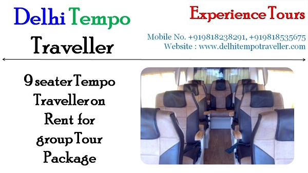Affordable 9 seater Tempo Traveller on Rent in Delhi – Experience Tours Delhi