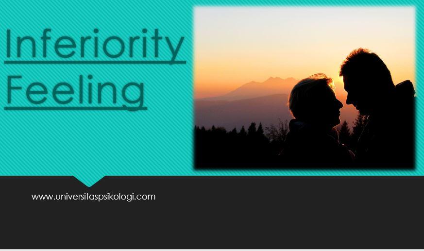 Pengertian Inferiority Feeling dan Aspek-aspek Inferiority Feeling Menurut Para Ahli