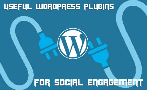 Most useful WordPress Plugins to Boost Your Social Engagement