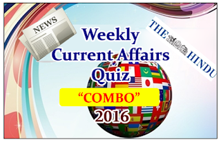 "Weekly Current Affairs Quiz 2016 – ""COMBO"""