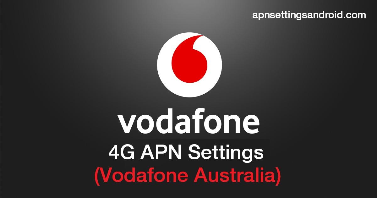 Vodafone 4G APN Settings