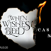 #Reveal #title #excerpt - When Wishes Bleed by Casey L. Bond   @authorcaseybond  @agarcia6510