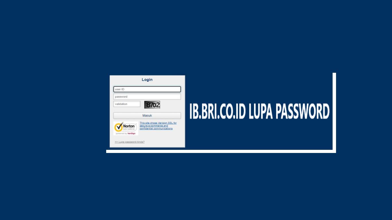 Cara Mengatasi ib.bri.co.id Lupa Password + Reset Password IB BRI