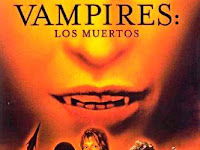 Film Horor : Vampires: Los Muertos (2002) Film Subtitle Indonesia Full Movie Gratis