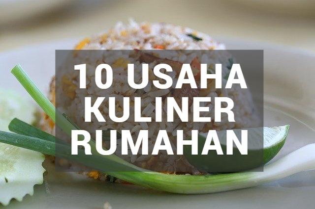 Jenis Usaha Kuliner Rumahan