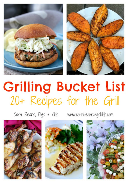 Grilling Bucket List of 20+ Recipes for the Grill #Celebrate365