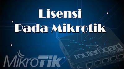 lisensi pada mikrotik