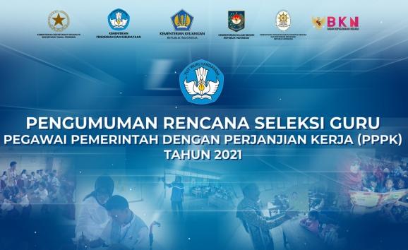 Kuota Penerimaan PPPK 2021 Hingga Batas 1 Juta Guru; Semua Guru Honorer yang Terdaftar di Dapodik dan Lulusan PPG Bisa Mendaftar dan Mengikuti Seleksi