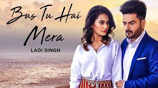 Bas Tu Hai Mera Lyrics | Ladi Singh, Neetu Bhalla | Aar Bee