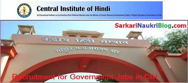 Kendriya Hindi Sansthan Central Institute of Hindi Job Vacancies
