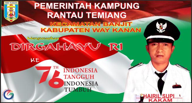 Kepala Kampung Rantau Temiang Mengucapkan Selamat HUT RI ke-76