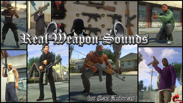GTA San Andreas Real Weapon Sounds Pack Latest Version