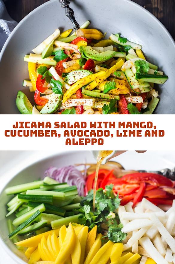 jicama salad with mango, cucumber, avocado, lime and aleppo