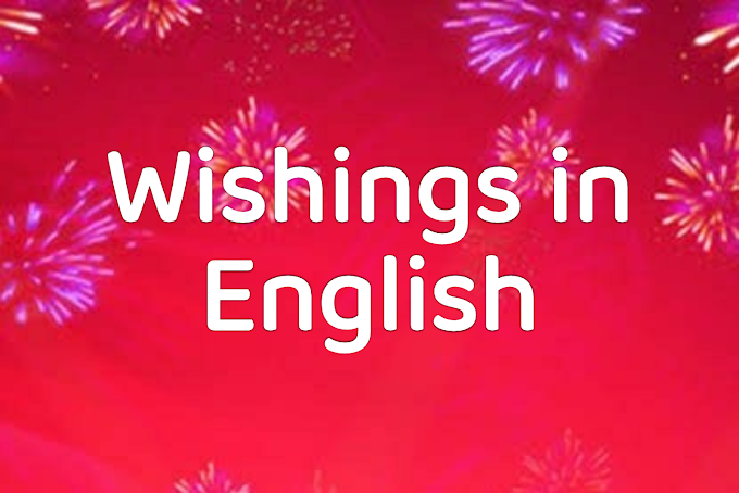 WISHINGS IN ENGLISH - USAGE AND EXAMPLES