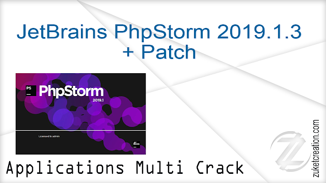 JetBrains PhpStorm 2019.1.3 + Patch    | 233 MB