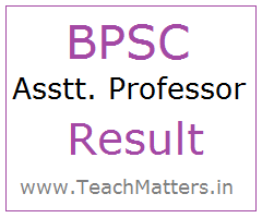 image : BPSC Assistant Professor Result 2018 Interview Schedule @ TeachMatters