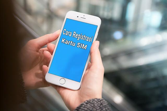 Registrasi Kartu SIM