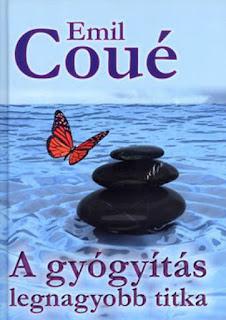 Emil Coué: A gyógyítás legnagyobb titka (pdf)