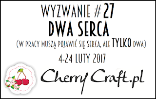 http://cherrycraftpl.blogspot.com/2017/02/wyzwanie-27-dwa-serca.html