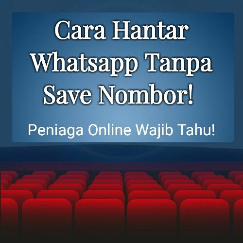 Cara Hantar Whatsapp Tanpa Save Nombor!   Peniaga Online Wajib Tahu!