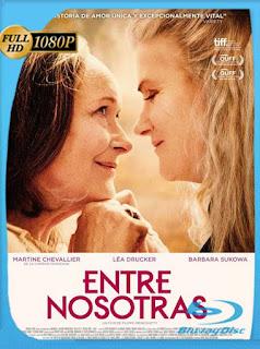 Entre Nosotras (2019) HD [1080p] Castellano [GoogleDrive] PGD
