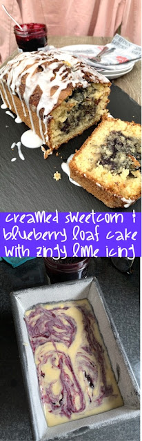Creamed Sweetcorn and Blueberry Loaf Cake with Zingy Lime Icing​