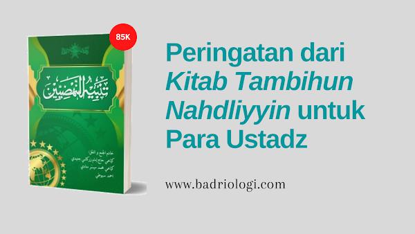 peringatan kitab tambihun nahdliyyin untuk para ustadz