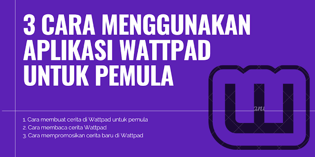 Cara Menggunakan Wattpad