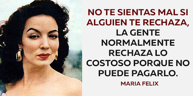 The 20 Most Famous Phrases Of Maria Felix - You Really Like All!