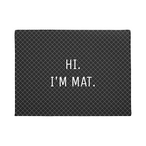 Hi. I'm Mat. | Funny Modern Black Checkered Entrance Doormat