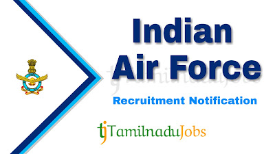 Indian Air Force Recruitment notification 2020, defence jobs, central govt jobs, govt jobs for graduate, govt jobs for post graduate