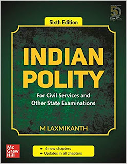 Indian Polity - For Civil Services and Other State Examinations | 6th Edition