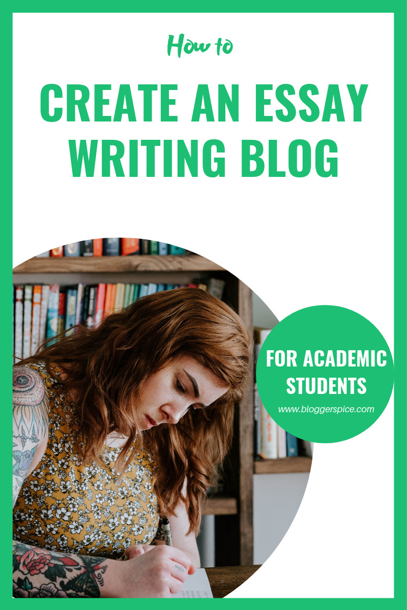 How to Create an Essay Writing Blog For Academic Students?