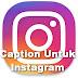 88 Caption Pilihan Untuk Instagram Yang Dapat Digunakan Untuk Foto