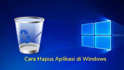 Cara Mudah Menghapus Program di Komputer/Laptop