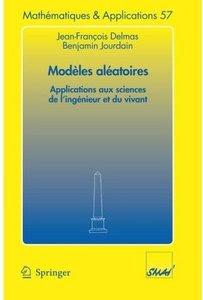 Télécharger Livre Gratuit Modèles aléatoires - Applications aux sciences de l'ingénieur et du vivant pdf