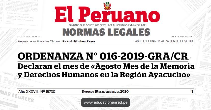 ORDENANZA N° 016-2019-GRA/CR.- Declaran el mes de «Agosto Mes de la Memoria y Derechos Humanos en la Región Ayacucho»