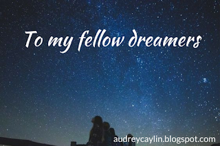 http://audreycaylin.blogspot.com/2017/03/to-my-fellow-dreamers.html