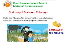 LENGKAP !!! Kunci Jawaban Kelas 2 Tema 3 Subtema 1 Pembelajaran 6