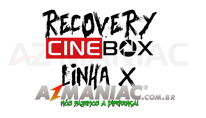 Recovery Cinebox Linha X