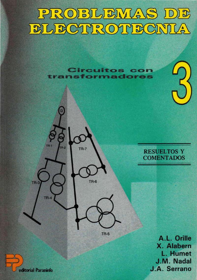 Problemas de electrotecnia 3: Circuitos con transformadores – X. Alabern Morera