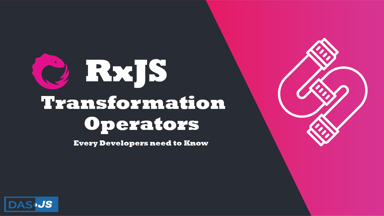 Bonus RxJS Transformation Operators Every Developers need to Know