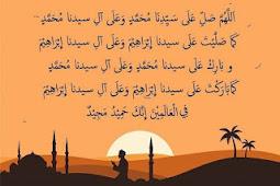 Fadillah dan Keutamaan Sholawat ibrahimiyah, dan cara mengamalkannya