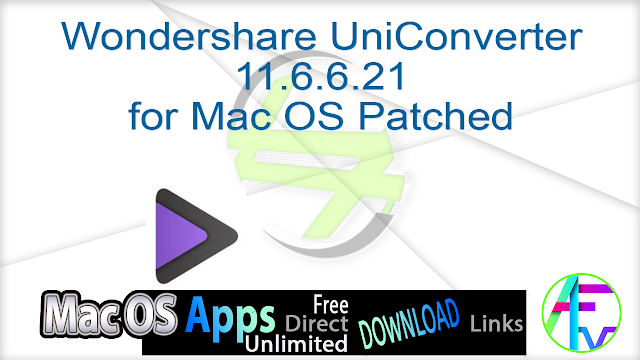 Wondershare UniConverter 11.6.6.21 for Mac OS Patched