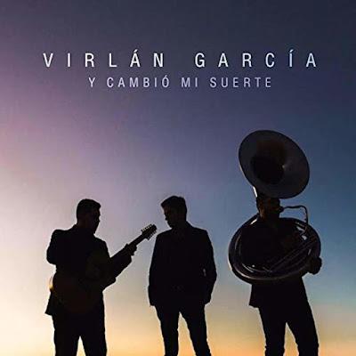 Virlan Garcia - Y Cambio mi Suerte