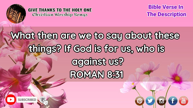 Give Thanks ToThe Holy One Bible Verse About Fear