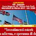 Convegno Investimenti Esteri: risorsa odierna e speranza di domani