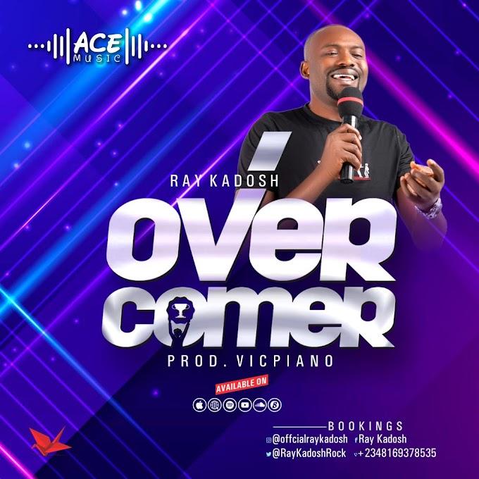 Overcomer by Ray kadosh produced by vicpiano