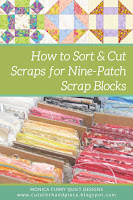 How to Sort + Cut Scraps for 9-inch Blocks - Quilting Tutorial